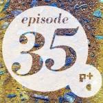 Episode 35